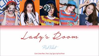 Red Velvet (레드벨벳) — Lady's Room (Han|Rom|Eng Color Coded Lyrics by Red Heart)
