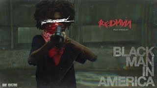 Redman - Black In America (feat. Pressure)