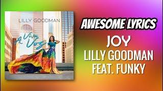 Joy - Lilly Goodman feat. Funky (Con Letra) - Álbum A Viva Voz