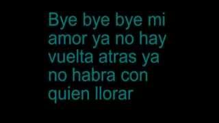 La Fievre Looka Bye bye lyrics