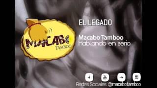 Macabo Tamboo - El Legado (Audio)