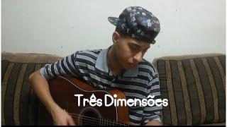 Três Dimensões - Thayná Bitencourt ( Gusttavo Mayron Cover )