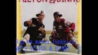 Rap da massa funkeira - MC'S AILTON & BINHO