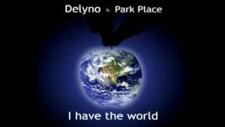 Park Place - I have the world