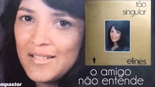 Elines e Jorge Araújo - O Amigo não Entende (Cd Tão Singular) Bompastor 1977