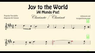Joy to the World Partitura de Clarinete Al Mundo Paz Villancico