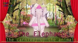 ♬ Camille Camille Saint-Saëns ♯Carnival of the Animals ( V ): The Elephant♯