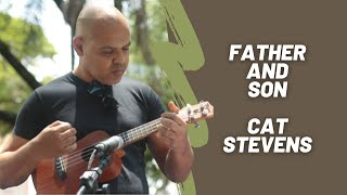 Father and Son - CAT STEVENS - UKULELE cover by Belão