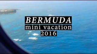 Mini Vacation: BERMUDA