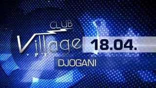 Djogani @ Club Village Bec 18.4.2014 Top Music Tv