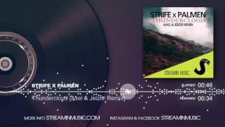 Streamin Music Strife X Palmen Thundercloud Axel & Jeizer Remix