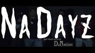 Na Dayz - DaNation(Foreva x Gaw Bang x Gunna)