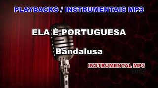 ♬ Playback / Instrumental Mp3 - ELA É PORTUGUESA   - Bandalusa