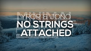 YROR? & JONO - No Strings Attached