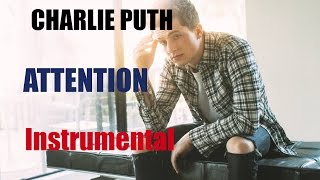 Charlie Puth - Attention (Instrumental/Karaoke) by songainlover