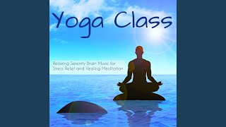 Yoga Class (Relaxing Reiki Healing Music)