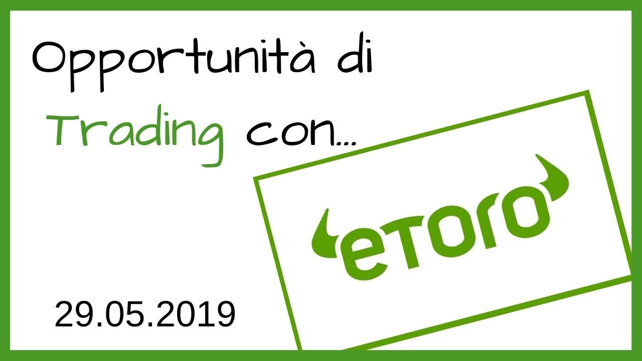 Opportunità di Trading con eToro: Bitcoin, Litecoin, Oro e..