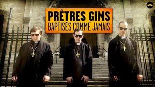 """PRÊTRES GIMS - """"Baptisés Comme Jamais"""" (McFly, Carlito, Adrien Ménielle)"""