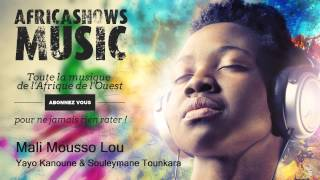 Mali Mousso Lou - Yayo Kanoune & Souleymane Tounkara