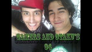 Gamers and Otaku's Épisode 04
