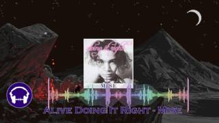 Alive Doing It Right - Mise (Vocal) ♪♫