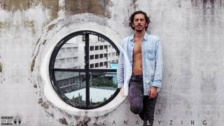 Dennis Lloyd - ANALYZING
