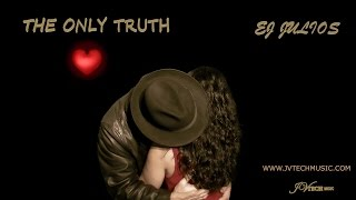 The Only Truth - Baroque Bachata EJ JULIOS (Official Music Video HD)