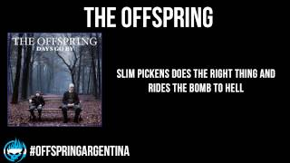 The Offspring - Slim Pickens Does the Right Thing and Rides the Bomb to Hell