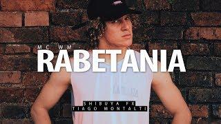 MC WM - Rabetania I Coreógrafo Tiago Montalti