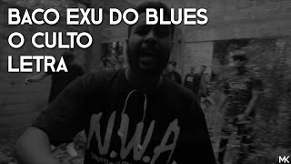 Baco Exu Do Blues - O Culto (Letra)