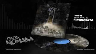 HARD GZ - EXPERIMENTO / KAOS NÓMADA