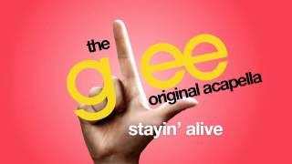 Glee - Stayin' Alive - Acapella Version