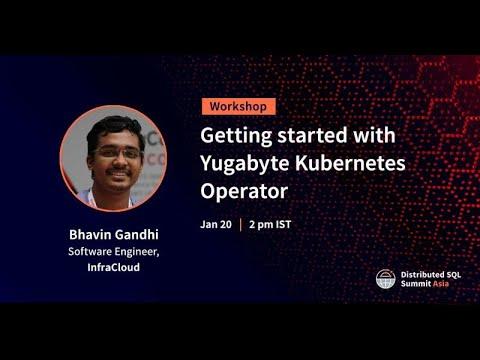 Getting started with Yugabyte Kubernetes Operator