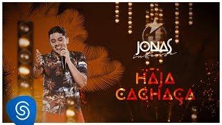 Jonas Esticado - Haja Cachaça (DVD Jonas Intense) [Vídeo Oficial]