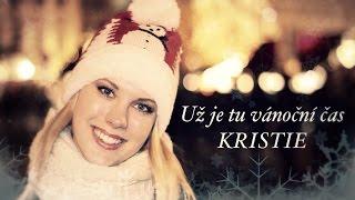 KRISTIE - Už je tu vánoční čas