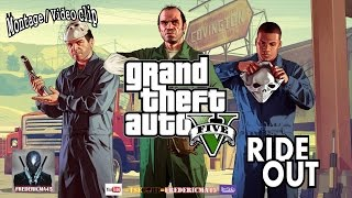 Ride Out - Kid Ink, Tyga, Wale, YG, Rich Homie Quan / GTA 5 fan made