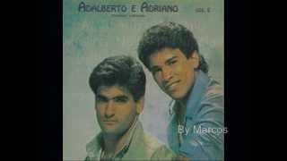 Adalberto & Adriano - Noite de Núpcias