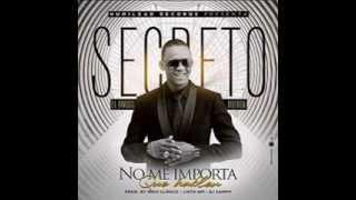 Secreto El Famoso Biberon - No Me Importa (Eloy Sofoke)