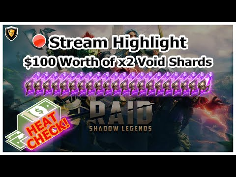 RAID Shadow Legends | Stream Highlight | $100 Worth of x2 Void Shards!