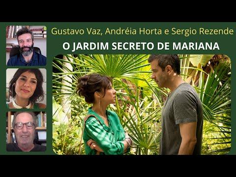 ENTREVISTA: Diretor e elenco - O Jardim Secreto de Mariana