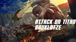 Attack on Titan (Shingeki no Kyojin) - Bauklotze Lyrics Full Version HD