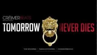 Tomorrow Never Dies - CromerBeats 2012 (Promo)