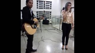 Meu maior amor - Nivea Soares (cover Larissa Pires) Diego(violão) Israel(Bateria)