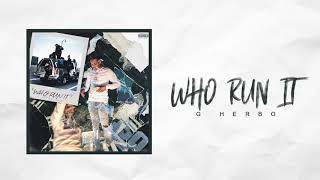 G Herbo - Who Run It Freestyle
