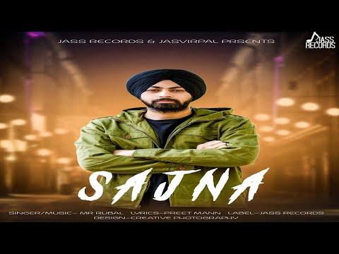 "SAJNA LYRICS - Mr Rubal | Punjabi Sad Song ""Je Sajna tu hi mera nahi"""