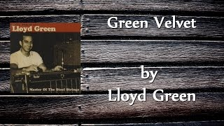 Lloyd Green - Green Velvet