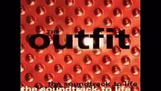 The Outfit - What's The Deal