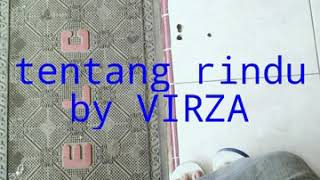Tentang Rindu by VIRZA