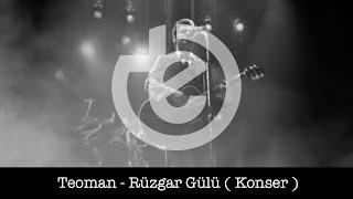 Teoman - Rüzgar Gülü ( Konser )