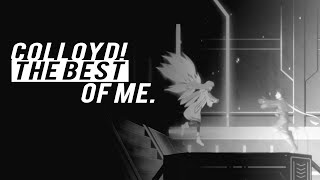 lloyd&colette | the best of me